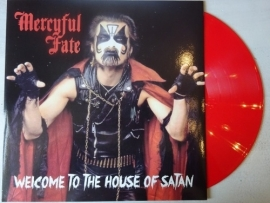 MERCYFUL FATE - WELCOME TO THE HOUSE OF SATAN (RED VINYL)