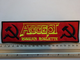 ACCEPT - RUSSIAN ROULETTE ( BLACK BORDER  ) 19,5 CM STRIPE