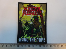 NUCLEAR ASSAULT - HANG THE POPE ( BLACK BORDER ) WOVEN