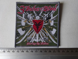 3 INCHES OF BLOOD - FIRE UP THE BLADES ( GREY BORDER ) WOVEN