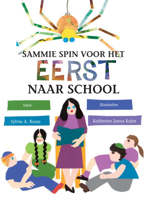 Sammie Spin  voor het eerst naar school