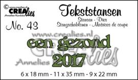 Crealies - CLTS43. Tekststans no. 43 een gezond 2017