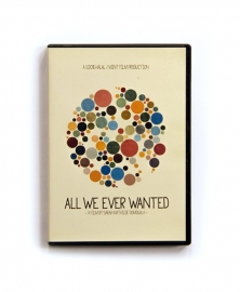 All We Ever Wanted - DVD