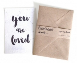 Bloeikaart 'You Are Loved'