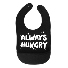 Slabbetje Always Hungry