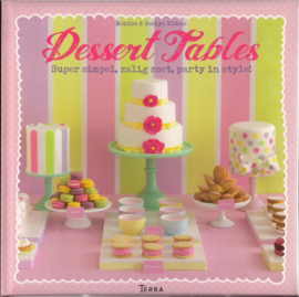 Dessert Tables - Super simpel, zalig zoet, party in style!