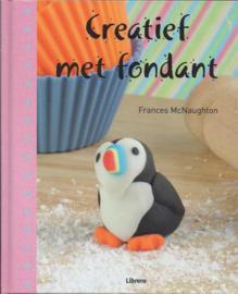 Creatief met fondant door Frances McNaughton