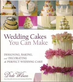 Wedding Cakes - You can make door Dede Wilson