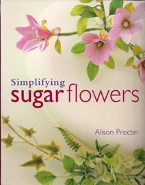 Simplifying Sugarflowers door Alison Procter