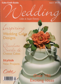 Cake Craft Guide Issue 5 - Wedding Cakes & Suger flowers