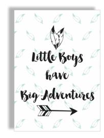 Postkaart / Interieurkaart 'Little boys have big adventures'