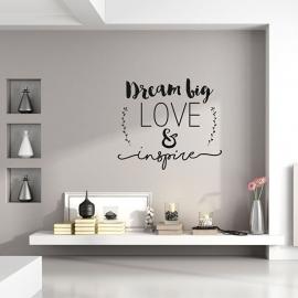Muursticker 'Dream big, Love & Inspire'