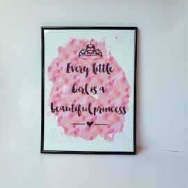 Poster 'Every little girl is a beautiful Princess' 30 x 42 cm A3