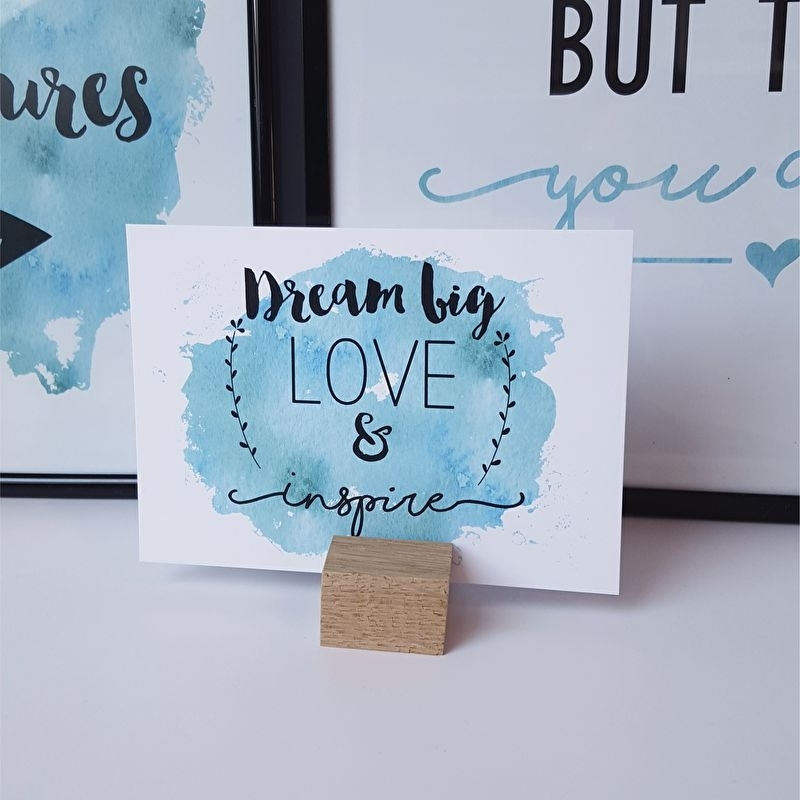 Postkaart / Interieurkaart 'Dream big, Love & Inspire'
