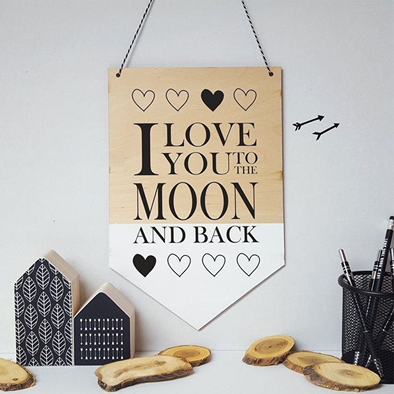 Houten banner / tekstbord 'I love you to the moon and back'