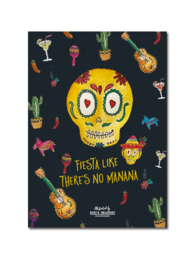 Fiesta like there is no manana - ansichtkaart A6