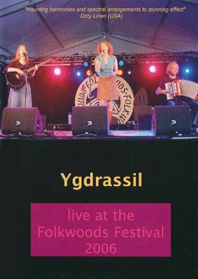 Ygdrassil - Live at the Folkwoods Festival 2006 DVD
