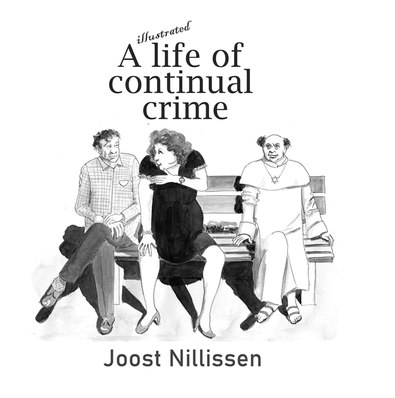A Life of continual crime - illustrated