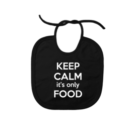 Slab Keep Calm it´s only FOOD