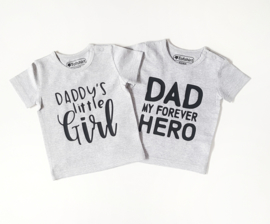 VADERDAGACTIE : T-SHIRT GRIJS DAD MY FOREVER HERO / OF DADDYS LITTLE GIRL