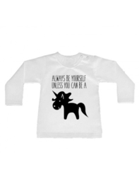 Shirt always be yourself unless..