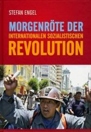 Morgenröte der internationalen sozialistischen Revolution - schrijver: S. Engel.