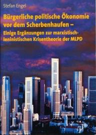 Bürgerliche politische Oekonomie vor dem Scherbenhaufen - schrijver: S. Engel.
