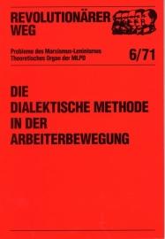 Die dialektische Methode in der Arbeiterbewegung  - schrijver: MLPD Rev. Weg.
