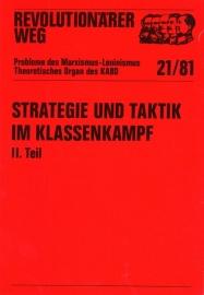 Strategie und Taktik  im Klassenkampf. (II. Teil) - schrijver: MLPD Rev. Weg.