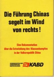 Die Führung Chinas segelt im Wind von rechts! - schrijver: KABD.