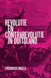 Revolutie en contrarevolutie in Duitsland - schrijver:  Friedrich Engels.