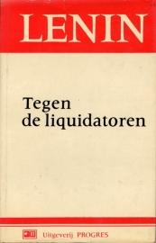 Tegen de liquidatoren - schrijver: W. I. Lenin.