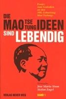 Die Mao tse Tung Ideen sind Lebendig - schrijver: Jose Maria Sisin en Stefan Engel