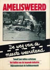 Amelisweerd. De weg van de meeste weerstand - schrijvers: C. Grimbergen/R. Huibers/ D. v.d. Peijl