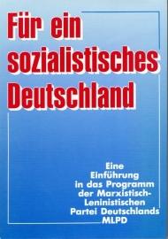 Für ein sozialistisches Deutschland - schrijver: MLPD.