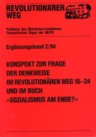 """Konspekt zur Frage der Denkweise im revolutionären Weg 16-24 und im Buch """"Sozialismus am Ende?"""" - schrijver: MLPD, Rev. Weg."""