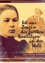 Ich war Zeugin der größten Revolution in der Welt. - schrijver: V. Hoffmann.