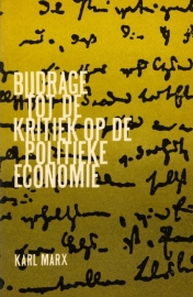 Bijdrage tot de kritiek op de politieke economie - schrijver: Karl Marx.