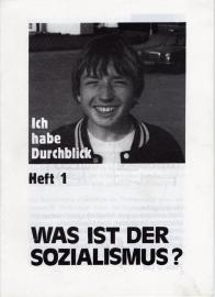 Ich habe Durchblick (Heft 1). Was ist der Sozialismus? - schrijver: S. Engel.