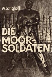 Die Moorsoldaten - schrijver: W. Langhoff.