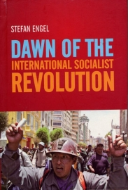 Dawn of the international socialist revolution - schrijver: S. Engel.