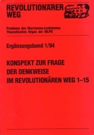 Konspekt zur Frage der Denkweise im revolutionären Weg 1-15  - schrijver: MLPD, Rev. Weg.