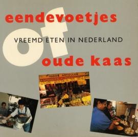 Eendevoetjes, vreemd eten in Nederland of oude kaas - schrijver: S. Scagliola.