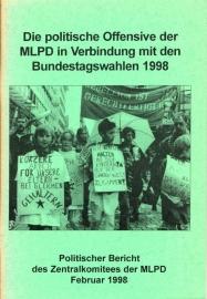 Die politische Offensive der MLPD in verbindung mit den Bundestagwahlen 1998 - schrijver MLPD.