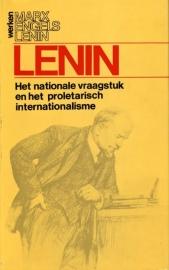 Het nationale vraagstuk en het proletarisch internationalisme - schrijver: W. I. Lenin.