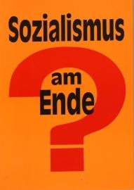 Sozialismus am Ende? - schrijver: W. Dickhut.