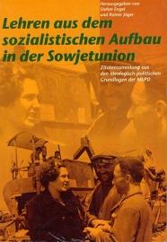 Lehren aus dem sozialistischen Aufbau in der Sowjetunion - Schrijvers: S. Engel en R. Jäger