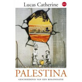 Palestina, geschiedenis van een kolonisatie - schrijver: Lucas Catherine