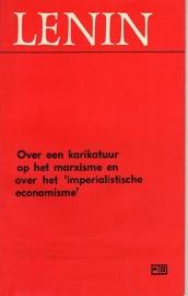 Over een karikatuur op het marxisme en over het 'imperialistische economisme'  - schrijver: W. I. Lenin