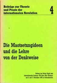 Die Maotsetungideen und die Lehre von der Denkweise - schrijver: S. Engel.